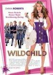 Wild Child – Erstklassig zickig – deutsches Filmplakat – Film-Poster Kino-Plakat deutsch