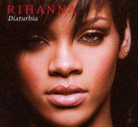 Disturbia – Rihanna – Good Girl Gone Bad – Musik, CDs, Downloads Maxi-Single Black & Soul – Charts & Bestenlisten
