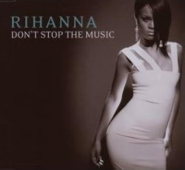 Don't Stop the Music – Rihanna – Good Girl Gone Bad – Musik, CDs, Downloads Maxi-Single Black & Soul – Charts & Bestenlisten