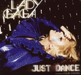 Just Dance – Lady GaGa feat. Colby O'Donis – The Fame – Musik, CDs, Downloads Maxi-Single Rock & Pop – Charts & Bestenlisten