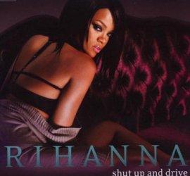 Shut Up And Drive – Rihanna – Good Girl Gone Bad – Musik, CDs, Downloads Maxi-Single Black & Soul – Charts & Bestenlisten