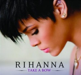 Take a Bow – Rihanna – Good Girl Gone Bad – Musik, CDs, Downloads Maxi-Single Black & Soul – Charts & Bestenlisten